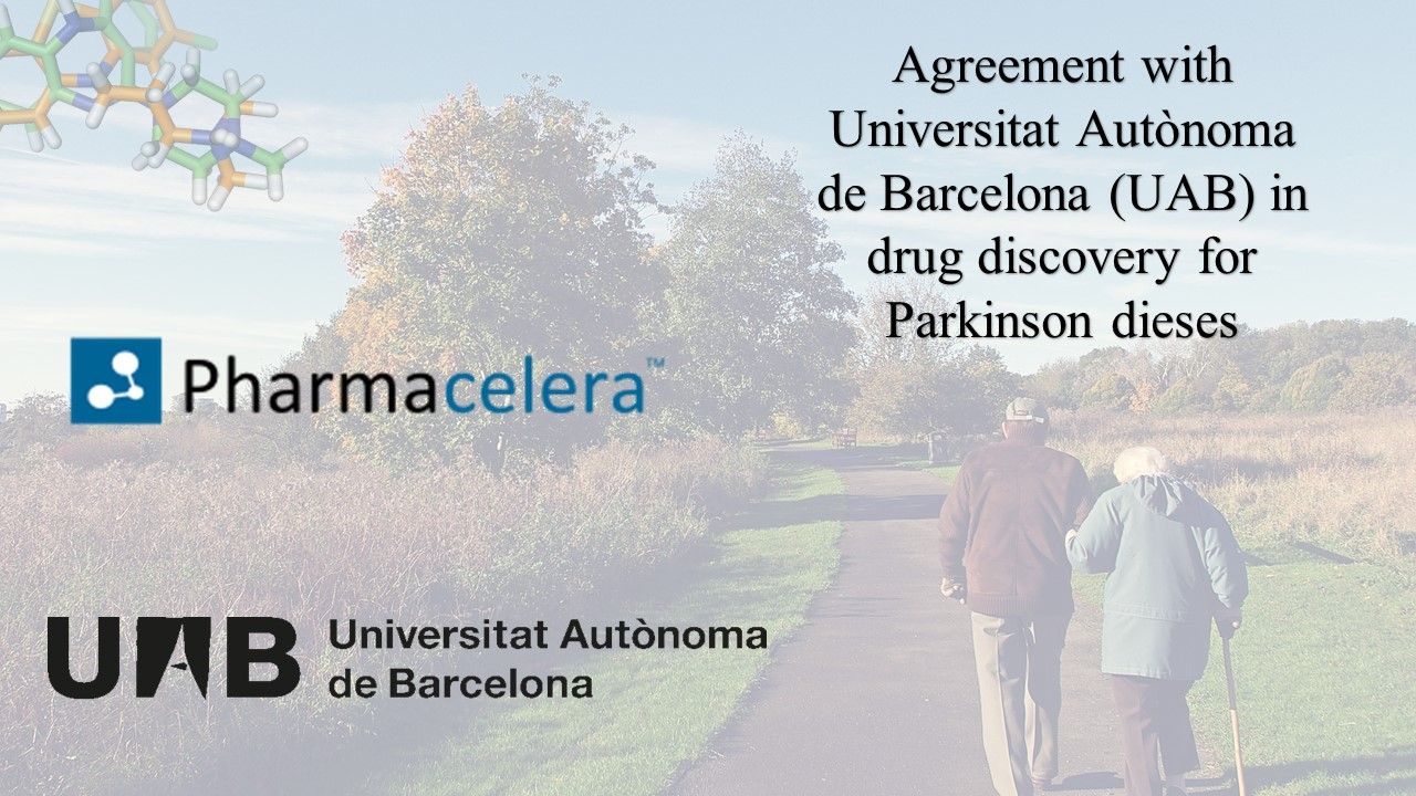 Pharmacelera agreement with Universitat Autònoma de Barcelona (UAB) in drug discovery for Parkinson disease